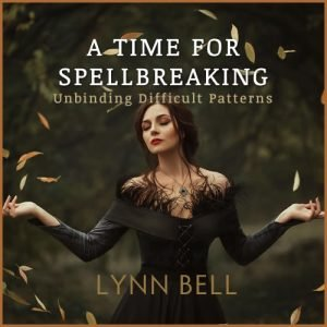 A Time for Spellbreaking
